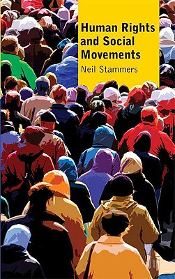 Human Rights and Social Movements By Stammers, Neil